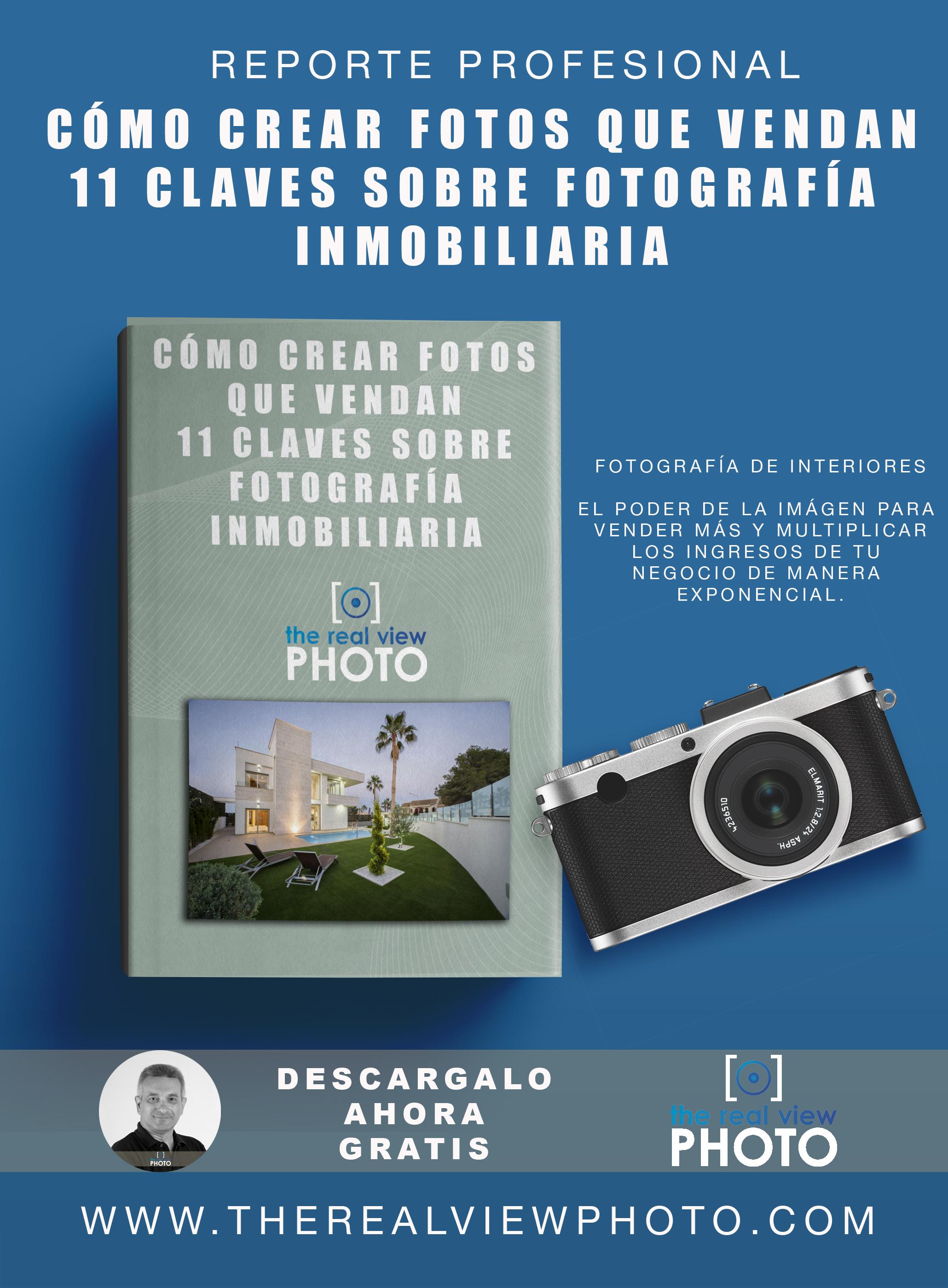 Como crear fotos que vendan. 11 Claves sobre fotografía inmobiliaria.